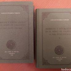 Libros: MORISCOS Y REPOBLADORES EN EL REINO DE VALENCIA. LA VALL D'UXÓ (1525-1625). PEÑARROJA. 2 TOMOS. Lote 236651940