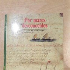 Libros: POR MARES DESCONOCIDOS. Lote 237299320