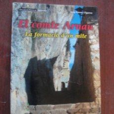 Libros: EL COMTE ARNAU FORMACIO D´UN MITE / ROMEU FIGUERAS - FARELL 2003 - DE LLIBRERIA SENSE US. Lote 237904045
