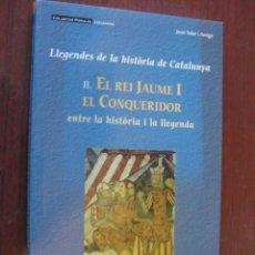 Libros: REI JAUME I EL CONQUERIDOR / HISTORIA CATALUNYA - SOLER AMIGO - DE LLIBRERIA - PORTS PAGATS. Lote 237905830