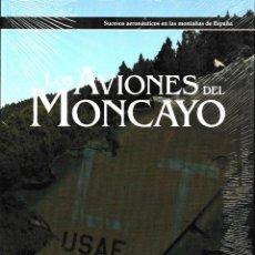 Libros: LOS AVIONES DEL MONCAYO (MICHEL LOZARES) I.F.C. 2020. Lote 283713928