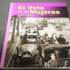 Libros: EL VOTO DE LAS MUJERES 1877-1978. Lote 240733485