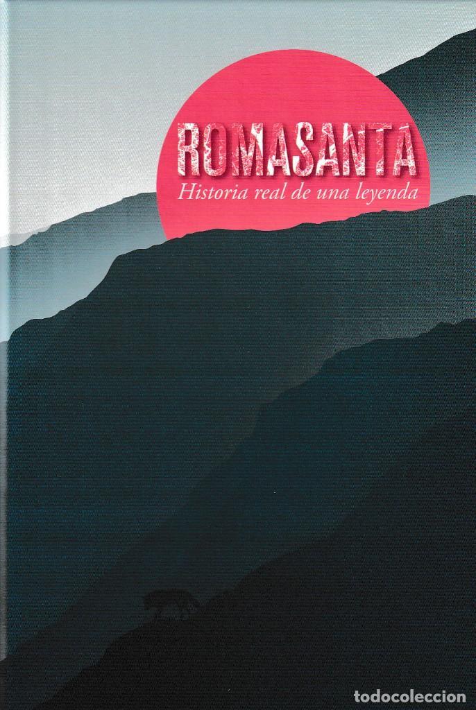 ROMASANTA. HISTORIA REAL DE UNA LEYENDA (VV.AA.) DEPUTACIÓN DE OURENSE 2020 (Libros Nuevos - Historia - Otros)