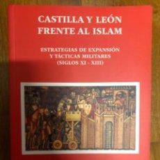 Libros: GARCIA FITZ CASTILLA Y LEON FRENTE AL ISLAM. Lote 241278585