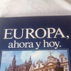 Libros: EUROPA AHORA Y HOY EDICION CAIXA D,ESTALVIS DE GIRONA. Lote 243618575