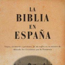 Libros: LA BIBLIA EN ESPAÑA. GEORGE BURROW. ZETA. 1ªEDICIÓN. 2008. NUEVO.. Lote 243767415