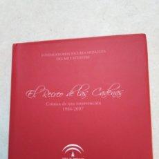 Libros: EL RECREO DE LAS CADENAS, CRÓNICA DE UNA INTERVENCIÓN 1984- 2007, ARTE ECUESTRE. Lote 244773005