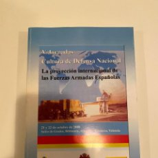 """Libros: """"LA PROYECCIÓN INTERNACIONAL DE LAS FUERZAS ARMADAS ESPAÑOLAS"""" - MINISTERIO DE DEFENSA. Lote 244970605"""