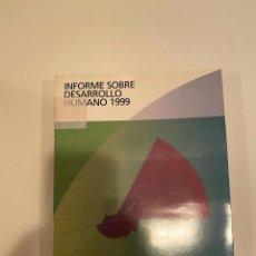 """Libros: """"INFORME SOBRE DESARROLLO HUMANO 1999"""" - PNUD. Lote 244972785"""