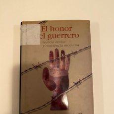"""Libros: """"EL HONOR DEL GUERRERO"""" - MICHAEL IGNATIEFF. Lote 244994335"""