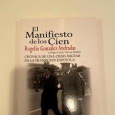 """Libros: """"EL MANIFIESTO DE LOS CIEN"""" - ROGELIO GONZÁLEZ ANDRADAS. Lote 244994840"""