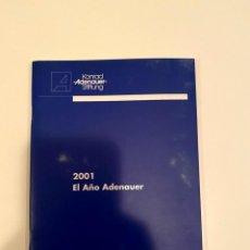 """Libros: """"2001 EL AÑO ADENAUER"""" - KONRAD ADENAUER. Lote 245000055"""