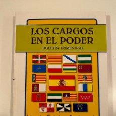 """Libros: """"LOS CARGOS EN EL PODER"""" - CARPOSA. Lote 245168000"""