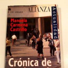 "Libros: ""CRÓNICA DE UN DESORDEN"" - MANUELA CARMENA CASTRILLO. Lote 245181075"