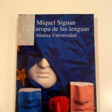 """Libros: """"LA EUROPA DE LAS LENGUAS"""" - MIGUEL SIGUAN. Lote 245186795"""