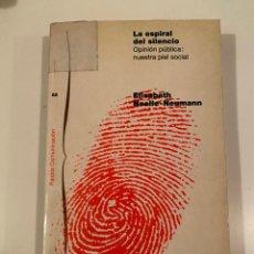 """Libros: """"LA ESPIRAL DEL SILENCIO"""" - ELISABETH NOELLE-NEUMANN. Lote 245195645"""