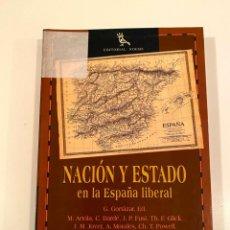 """Libros: """"NACIÓN Y ESTADO EN LA ESPAÑA LIBERAL""""- VARIOS AUTORES. Lote 245196690"""