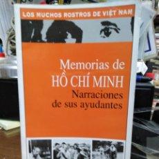 Libros: MEMORIAS DE HO CHI MINH/NARRACIONES DE SUS AYUDANTES-EDITA THE GIOI-2005 ROSTROS DE VIETNAM. Lote 245549225