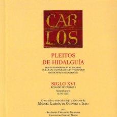 Libros: PLEITOS DE HIDALGUÍA CHANCILLERÍA DE VALLADOLID SIGLO XVI CARLOS I 2ª PARTE TOMO II HIDALGUÍA 2021. Lote 246016105