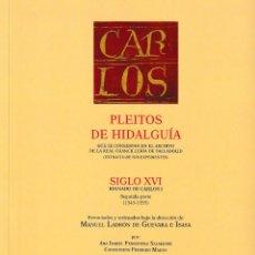 Libros: PLEITOS DE HIDALGUÍA CHANCILLERÍA DE VALLADOLID SIGLO XVI CARLOS I 2ª PARTE TOMO III HIDALGUÍA 2021. Lote 246016445