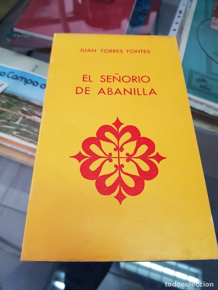 EL SEÑORIO DE ABANILLA MURCIA TORRES FONTES 1982 (Libros Nuevos - Historia - Otros)