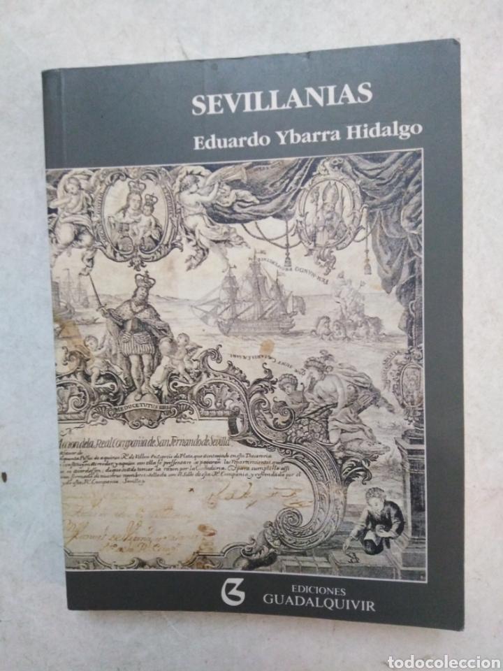 SEVILLANIAS, EDUARDO YBARRA HIDALGO (Libros Nuevos - Historia - Otros)