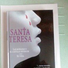 Libros: SANTA TERESA LAS MORADAS DEL CASTILLO INTERIOR-- SU VIDA. Lote 247555360