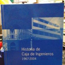 Livros: HISTORIA DE CAJA DE INGENIEROS 1967/2004-EDITA CAJA DE INGENIEROS 2005. Lote 248509965