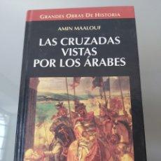 Libros: LAS CRUZADAS VISTAS POR LOS ÁRABES AMIN MAALOUF. Lote 252266100