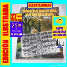 Libros: ORÍGENES DE LA BANDA DE MÚSICA DE LA VILLA DE LA OROTAVA BRUNO JUAN ÁLVAREZ ABREU - TENERIFE - NUEVO. Lote 253672380