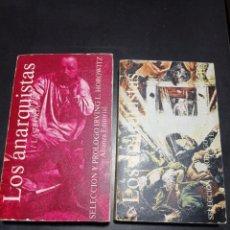 Libros: LOS ANARQUISTAS 1 LA TEORIA Y 2 LA PRACTICA . SELECCION Y PROLOGO IRVING L. HOROWITZ. Lote 256061535