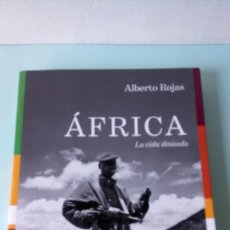Libros: LIBRO ÁFRICA. ALBERTO ROJAS. EDITORIAL DEBATE. AÑO 2018.. Lote 257782425
