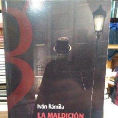 Libri: LA MALDICIÓN DE WHITECHAPEL-JACK EL DESTRIPADOR,LA INVESTIGACIÓN CRIMINAL-IVÁN RAMILA-EDITA INCÓGNIT. Lote 260663560