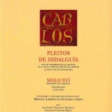 Libros: PLEITOS DE HIDALGUÍA CHANCILLERÍA DE VALLADOLID SIGLO XVI CARLOS I 2ª PARTE TOMO I HIDALGUÍA 2021. Lote 262507220