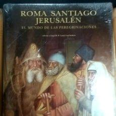 Libros: ROMA SANTIAGO JERUSALEN.EL MUNDO DE LAS PEREGRINACIONES.. Lote 262629835