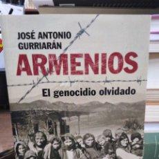 Livros: ARMENIOS/EL GENOCIDIO OLVIDADO-JOSÉ ANTONIO GURRIARAN-EDITA ESPASA 2008. Lote 264772509