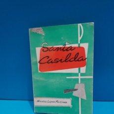 Libros: SANTA CASILDA.....NICOLAS LOPEZ MARTINEZ...1968.... Lote 267623329