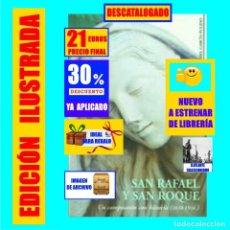 Libros: SAN RAFAEL Y SAN ROQUE UN CAMPOSANTO PARA LA HISTORIA CEMENTERIO ANTIGUO SANTA CRUZ TENERIFE - 21 €. Lote 269499238