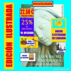 Libros: SAN RAFAEL Y SAN ROQUE UN CAMPOSANTO PARA LA HISTORIA CEMENTERIO ANTIGUO SANTA CRUZ TENERIFE 22.50 €. Lote 269500498