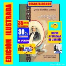 Libros: JOSÉ MORALES LEMUS - UN CANARIO EN LA EVOLUCIÓN DEL PENSAMIENTO POLÍTICO CUBANO DEL SIGLO XIX - 35 €. Lote 269838313