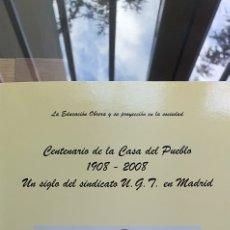 Libros: LIBRO CENTENARIO CASA DEL PUEBLO EN MADRID. Lote 270370373