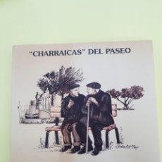Libros: CHARRAICAS DEL PASEO , VILLENA,ALFREDO ROJAS , 1996. Lote 271569198