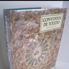Libros: CONVENTOS DE TOLEDO. BALBINA MARTÍNEZ CAVIRÒ. FIRMADO POR LA AUTORA. Lote 270947903