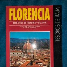 Libros: FLORENCIA, 2000 AÑOS DE HISTORIA Y ARTE. 350 ILUSTRACIONES EN COLOR Y PLANO DE LA CIUDAD.. Lote 283500018
