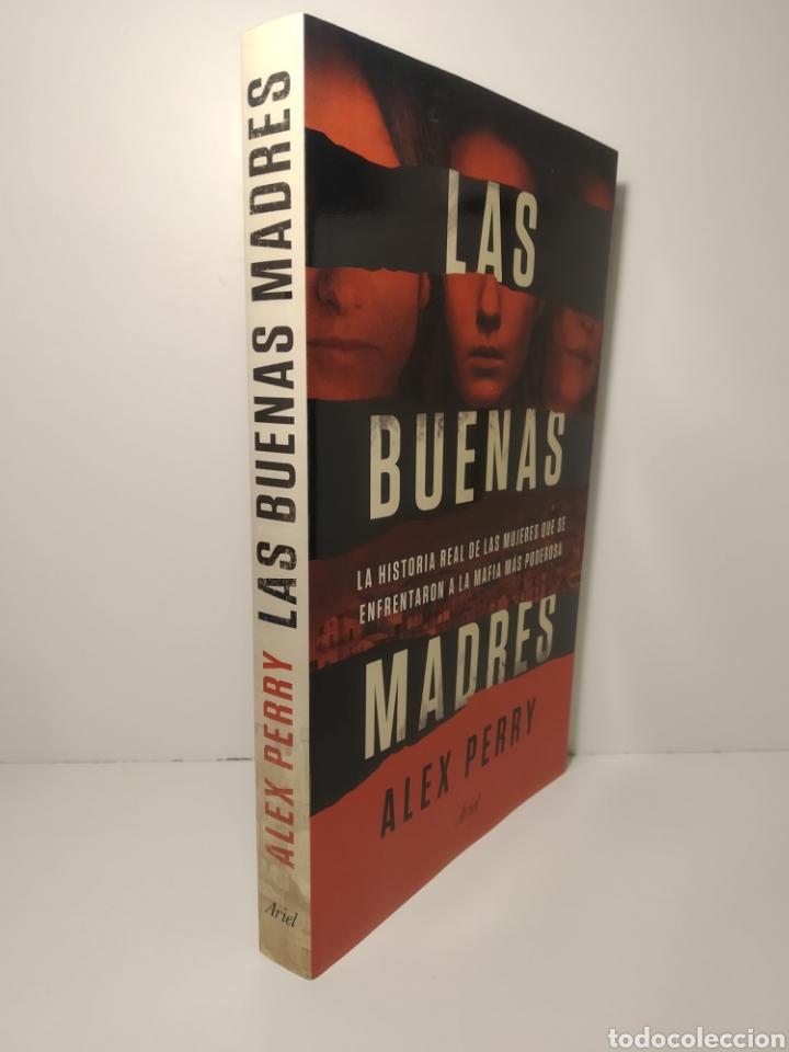 Libros: Las buenas madres La historia real de las mujeres que se enfrentaron a la mafia. Alex perry - Foto 2 - 286755408