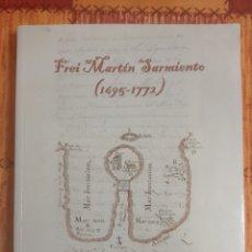 Libros: FREI MARTÍN SARMIENTO (1695-1772). Lote 287038298