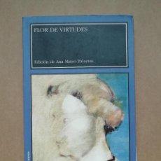 Libros: FLOR DE VIRTUDES ANA MATEO PALACIOS - NUEVO. Lote 287319348