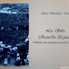 Libros: LOS SILOS: RECUERDOS DEL PASADO. Lote 287943303