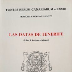Libros: LAS DATAS DE TENERIFE. (LIBRO V DE DATAS ORIGINALES). Lote 287947233