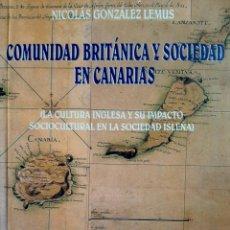 Libros: COMUNIDAD BRITÁNICA Y SOCIEDAD EN CANARIAS. Lote 288971398